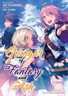 Grimgar of Fantasy and Ash: Volume 6 ebook by Ao Jumonji