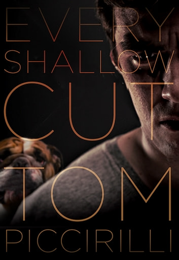 Every Shallow Cut ebook by Tom Piccirilli
