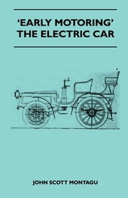 Early Motoring' - The Electric Car ebook by John Scott Montagu