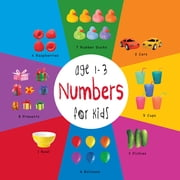Numbers for Kids age 1-3 (Engage Early Readers: Children's Learning Books) ebook by Dayna Martin, A.R. Roumanis