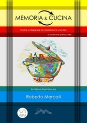 Memoria e Cucina ebook by Kobo.Web.Store.Products.Fields.ContributorFieldViewModel