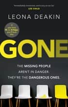 Gone - A riveting, mind-twisting thriller that's always one step ahead of you (Dr Bloom) ebook by Leona Deakin