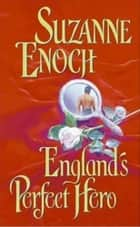 England's Perfect Hero ebook by Suzanne Enoch