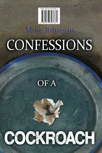 Confessions of a Cockraoch ebook by Mike Johnson