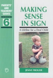 Making Sense in Sign ebook by Jenny FROUDE
