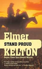 Stand Proud ebook by Elmer Kelton