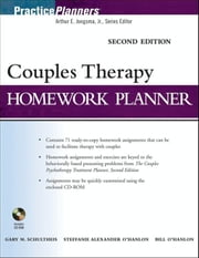 Couples Therapy Homework Planner ebook by Gary M. Schultheis,Steffanie Alexander O'Hanlon,Bill O'Hanlon