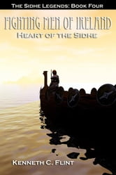Heart Of The Sidhe ebook by Kenneth C. Flint