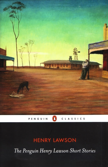The Penguin Henry Lawson Short Stories ebook by Henry Lawson