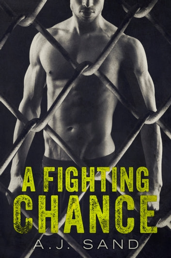 A Fighting Chance ebook by A.J. Sand