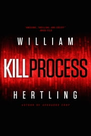 Kill Process ebook by William Hertling