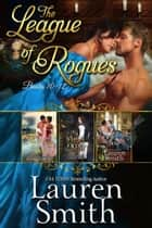 The League of Rogues: Books 10-12 - The League of Rogues Collection, #4 ebook by