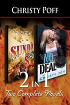 2-in-1: Sunday Money & No Deal ebook by Christy Poff