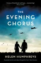 The Evening Chorus ekitaplar by Helen Humphreys