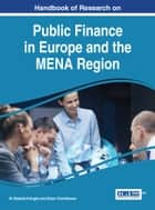 Handbook of Research on Public Finance in Europe and the MENA Region ebook by M. Mustafa Erdoğdu, Bryan Christiansen