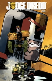 Judge Dredd Vol. 3 ebook by Swierczynski,Duane; Daniel,Nelson; Fuso,Antonio