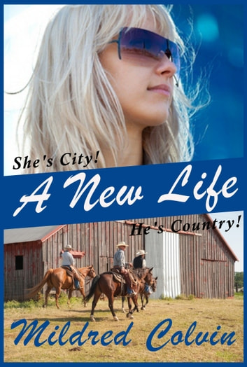 A New Life ebook by Mildred Colvin