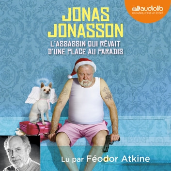L'assassin qui rêvait d'une place au paradis audiobook by Jonas Jonasson