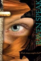Raven Speak ebook by Diane Lee Wilson