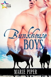 Bunkhouse Boys ebook by Marie Piper