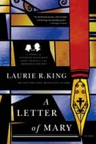 A Letter of Mary - A Novel of Suspense Featuring Mary Russell and Sherlock Holmes E-bok by Laurie R. King