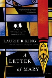 A Letter of Mary - A Novel of Suspense Featuring Mary Russell and Sherlock Holmes ebook by Laurie R. King