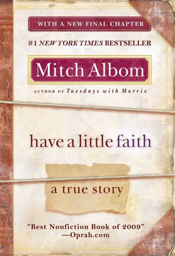 Have a Little Faith - A True Story ebook by Mitch Albom