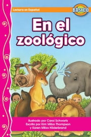 En El Zoológico ebook by MITZO THOMPSON, KIM