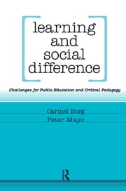 Learning and Social Difference ebook by Peter Mayo,Carmel Borg
