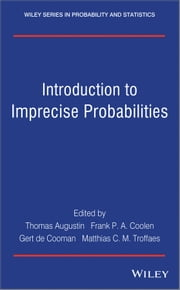 Introduction to Imprecise Probabilities ebook by Thomas Augustin,Frank P. A. Coolen,Gert de Cooman,Matthias C. M. Troffaes