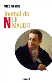 Journal de N le maudit ebook by Miromesnil
