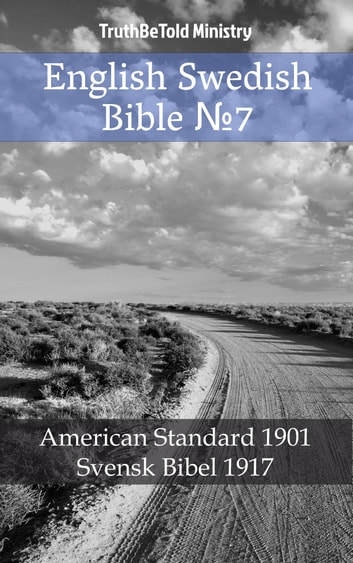 English Swedish Bible №7 - American Standard 1901 - Svensk Bibel 1917 eBook by TruthBeTold Ministry