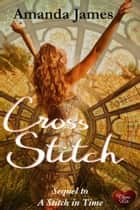 Cross Stitch ebook by Amanda James