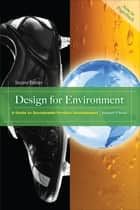 Design for Environment, Second Edition ebook by Joseph Fiksel