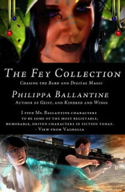 The Fey Collection ebook by Philippa Ballantine