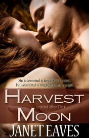 Harvest Moon ebook by Janet Eaves