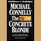 Concrete Blonde, The audiobook by Michael Connelly