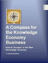 A Compass for the Knowledge Economy ebook by David Grebow