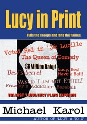 Lucy in Print ebook by Michael Karol
