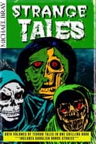 Strange Tales - Terror Tales, #3 ebook by Michael Bray