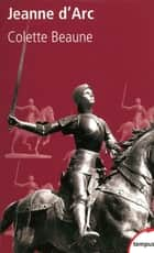 Jeanne d'Arc ebook by Colette BEAUNE