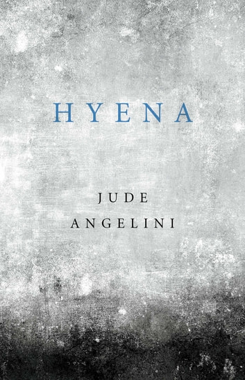 Hyena ebook by Jude Angelini