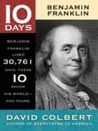 Benjamin Franklin ebook by David Colbert