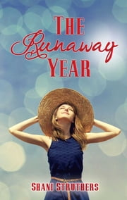 The Runaway Year ebook by Shani Struthers