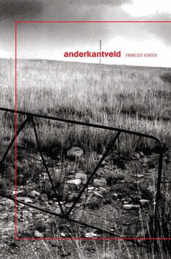 Anderkantveld ebook by Francois Venter