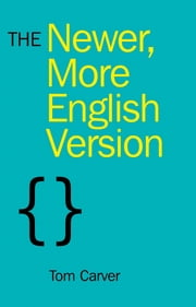 The Newer, More English Version ebook by Tom Carver
