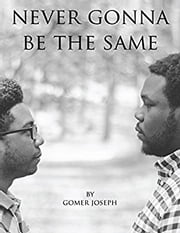 Never Gonna Be the Same ebook by Gomer Joseph