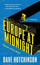 Europe at Midnight ebook by Dave Hutchinson