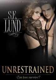 Unrestrained ebook by S. E. Lund