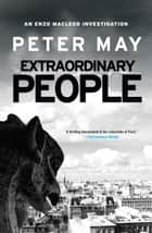 Extraordinary People ebook by Peter May